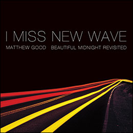 I Miss New Wave: Beautiful Midnight Revisited EP cover art