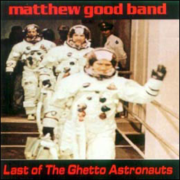 Last Of The Ghetto Astronauts cover art